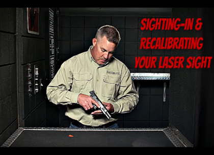 How to Sight-In and Recalibrate Your Laser Sight