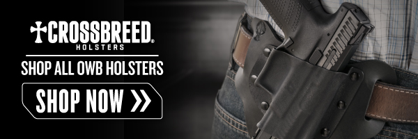OWB, open carry, holster, holsters, open carry holsters, most comfortable holster, crossbreed holsters, crossbreed, hybrid holsters, owb holsters, what is the most comfortable holster, who makes the best holster, what is the best holster, best holsters
