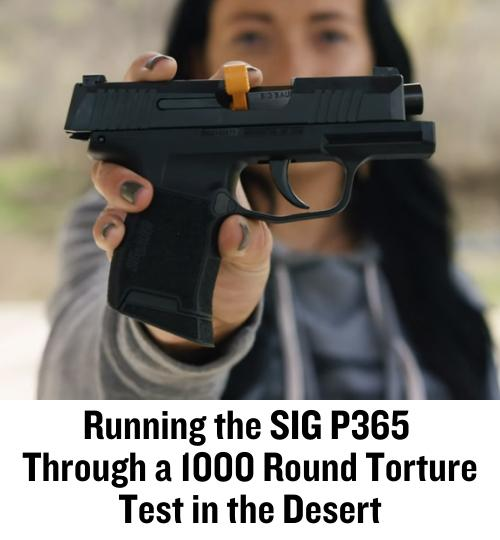 SIG Sauer, SIG, P365, CrossBreed Holsters, torture test, hybrid holsters, Action Target, SIG P365, range day, range test, gun review