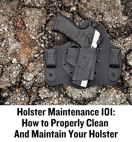 holster maintenance, holsters, hybrid holsters, cleaning holsters, IWB, OWB, CrossBreed Holsters,